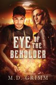 Review: Eye of the Beholder by M.D. Grimm