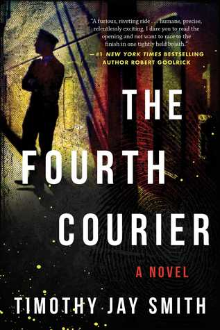 Review: The Fourth Courier by Timothy Jay Smith