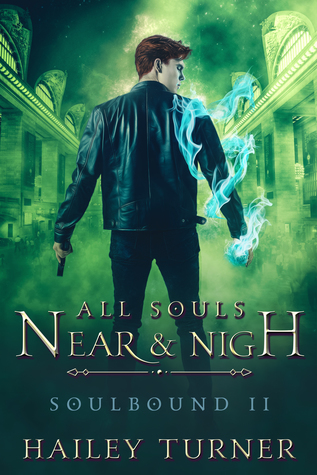 Buddy Review: All Souls Near & Nigh by Hailey Turner