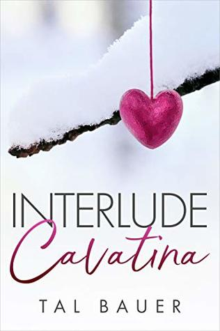 Buddy Review: Interlude: Cavatina by Tal Bauer