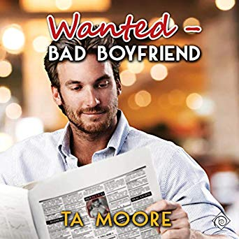 Audiobook Review: Wanted – Bad Boyfriend  by T.A. Moore