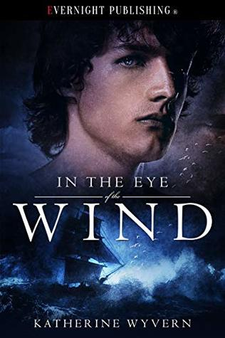 Review: In the Eye of the Wind by Katherine Wyvern