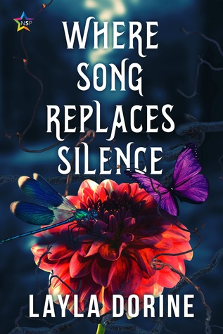 Review: Where Song Replaces Silence by Layla Dorine