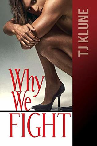 Review: Why We Fight by T.J. Klune