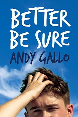 Review: Better Be Sure by Andy Gallo