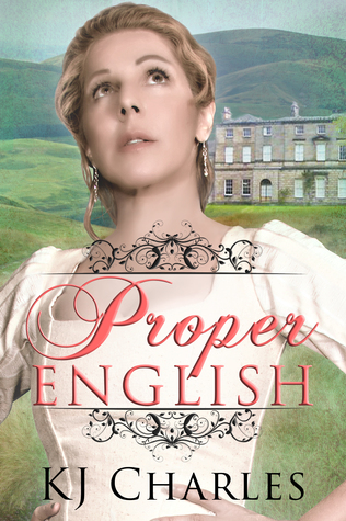 Review: Proper English by K.J. Charles