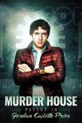 Review: Murder House by Jordan Castillo Price
