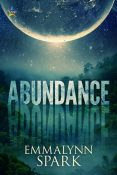 Review: Abundance by Emmalynn Spark