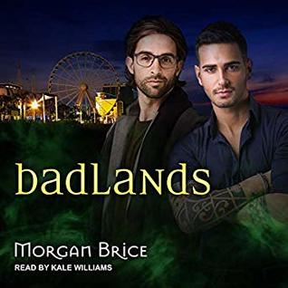 Audiobook Review: Badlands by Morgan Brice