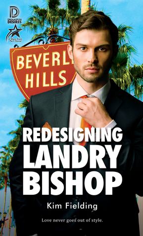 Review: Redesigning Landry Bishop by Kim Fielding