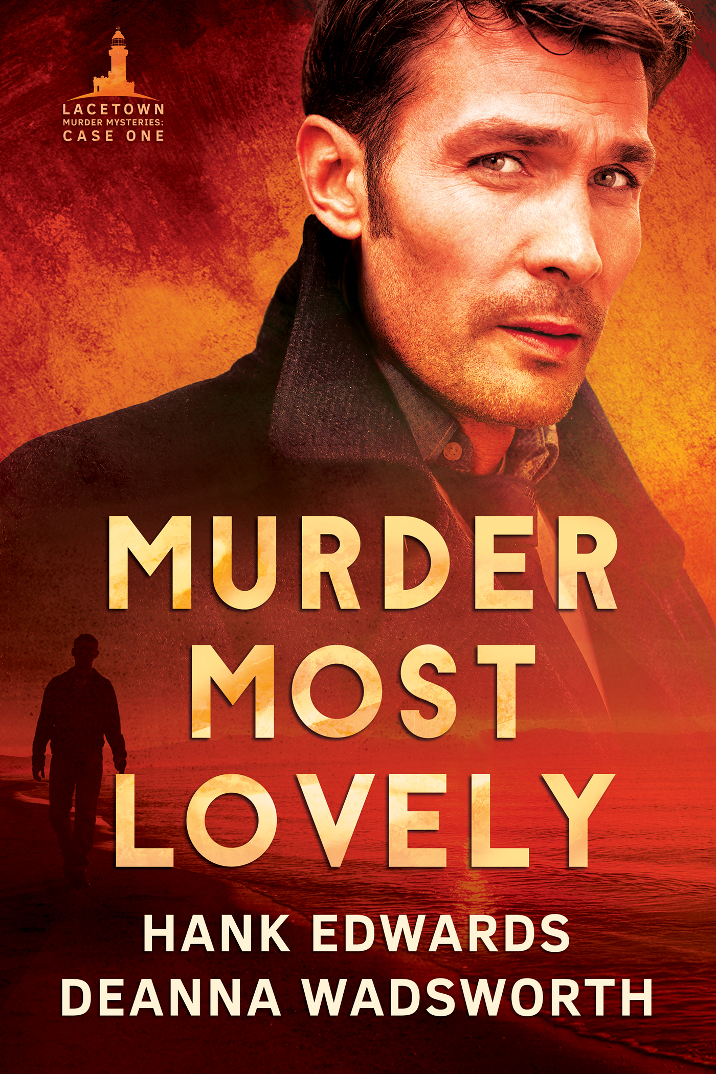 Guest Post: Murder Most Lovely by Hank Edwards and Deanna Wadsworth