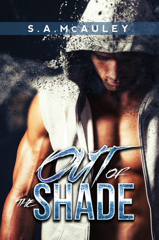 Review: Out of the Shade by S.A. McAuley