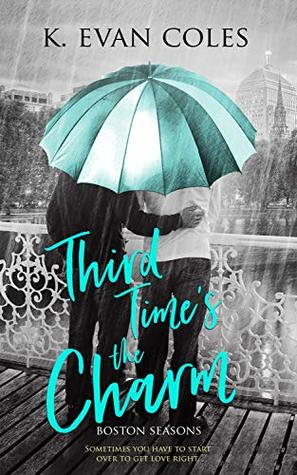 Review: Third Time's the Charm by K. Evan Coles