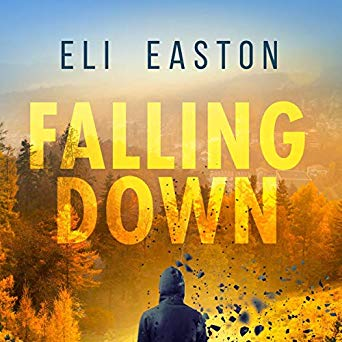Audiobook Review: Falling Down by Eli Easton