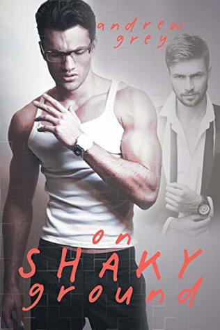 Review: On Shaky Ground by Andrew Grey