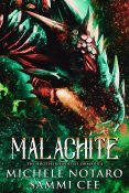 Excerpt and Giveaway: Malachite by Michele Notaro & Sammi Cee