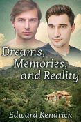 Review: Dreams, Memories, and Reality by Edward Kendrick