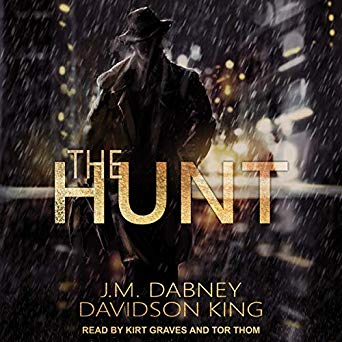 Audiobook Review: The Hunt by J.M. Dabney and Davidson King