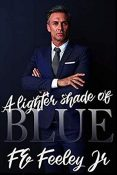 Review: A Lighter Shade of Blue by F.E. Feeley, Jr.