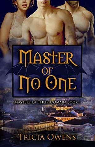 Review: Master of No One by Tricia Owens