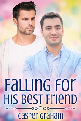 Review: Falling for His Best Friend by Casper Graham