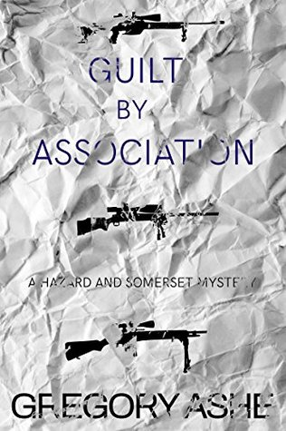 Review: Guilt by Association by Gregory Ashe