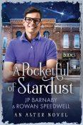 Guest Post: A Pocketful of Stardust by J.P. Barnaby & Rowan Speedwell