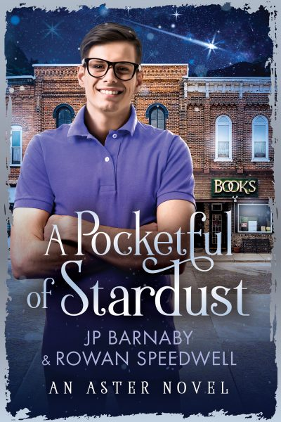 Guest Post: A Pocketful of Stardust by J.P. Barnaby & Rowan Speedwell
