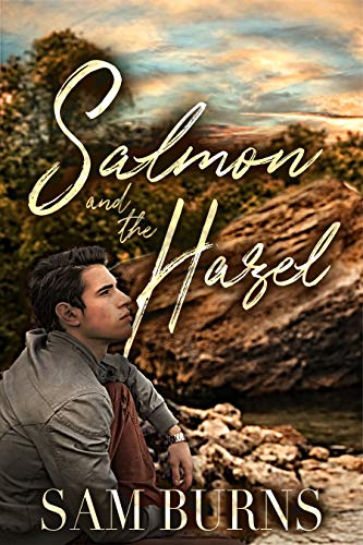 Review: Salmon & the Hazel by Sam Burns