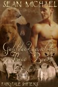 Guest Post and Giveaway: Goldilocks and the Three Bears by Sean Michael