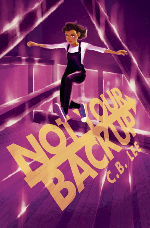 Review: Not Your Backup by C.B. Lee