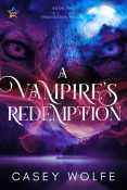 Review: A Vampire's Redemption by Casey Wolfe
