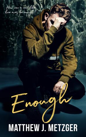Review: Enough by Matthew J. Metzger