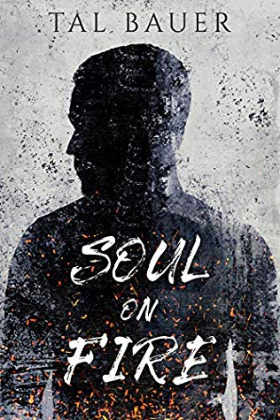Review: Soul on Fire by Tal Bauer