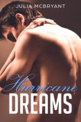 Guest Post and Giveaway: Hurricane Dreams by Julia McBryant