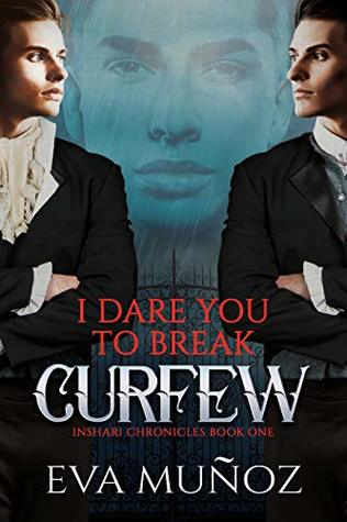 Review: I Dare You to Break Curfew by Eva Munoz