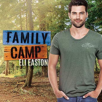 Audiobook Review: Family Camp by Eli Easton