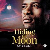 Audiobook Review: Hiding the Moon by Amy Lane
