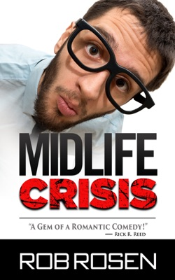 Review: Midlife Crisis by Rob Rosen