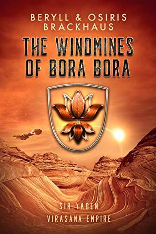 Review: The Windmines of Bora Bora by Beryll and Osiris Brackhaus