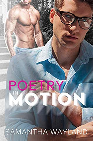 Review: Poetry in Motion by Samantha Wayland
