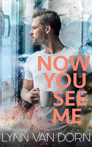 Review: Now You See Me by Lynn Van Dorn