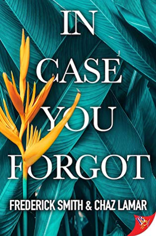 Review: In Case You Forgot by Frederick Smith and Chaz Lamar