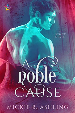 Review: A Noble Cause by Mickie B. Ashling