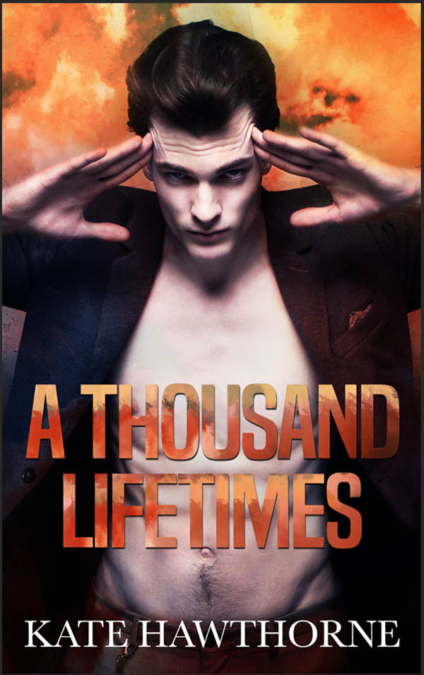 Excerpt and Giveaway: A Thousand Lifetimes by Kate Hawthorne