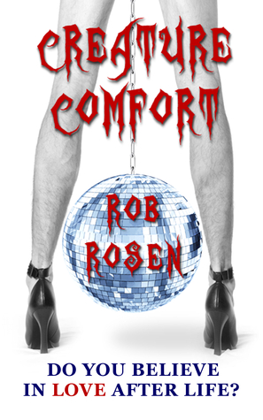 Review: Creature Comfort by Rob Rosen