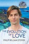 Guest Post: The Evolution of Love by Philip William Stover
