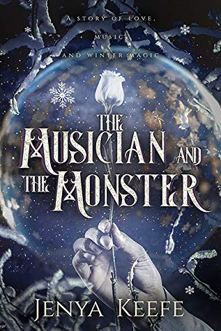 Review: The Musician and the Monster by Jenya Keefe