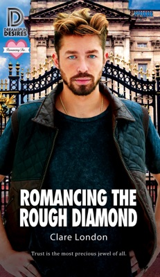 Review: Romancing the Rough Diamond by Clare London