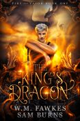 Guest Post: The King's Dragon by W.M. Fawkes & Sam Burns